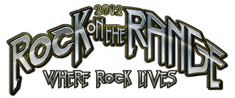 ROCK ON THE RANGE 2012 REVEALS MASSIVE LINEUP FOR SIXTH ANNUAL PREMIER DESTINATION ROCK FESTIVAL