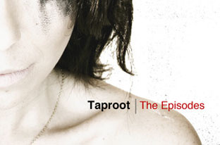 """Taproot To Release New Album """"The Episodes"""" On April 10th"""