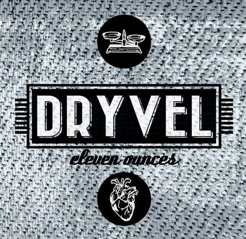 Dryvel-Eleven Ounces